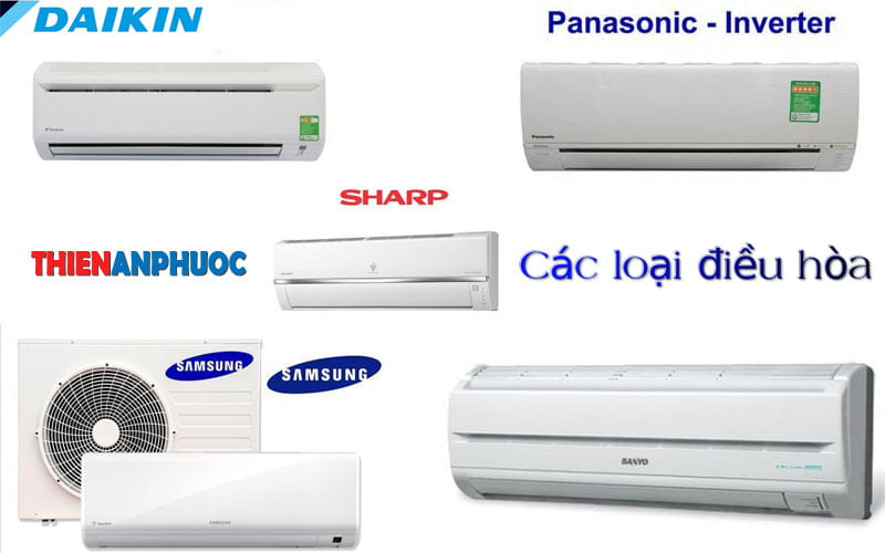 Các loại điều hòa – Nên mua máy lạnh hãng nào tốt nhất hiện nay