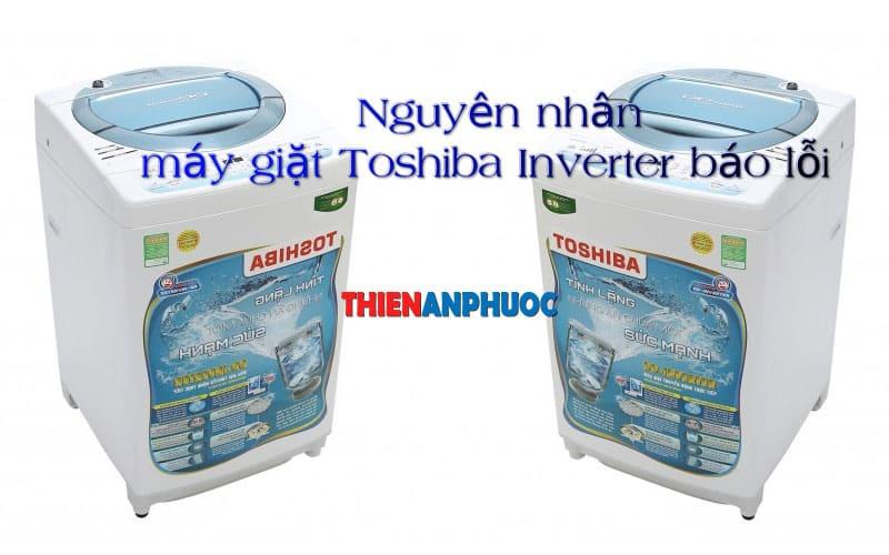 Mã lỗi máy giặt Toshiba Inverter – Bảng mã lỗi máy giặt Toshiba 2019