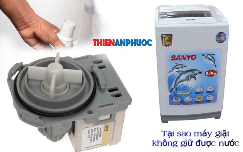 Nguyên nhân và cách khắc phục máy giặt không giữ được nước hiệu quả
