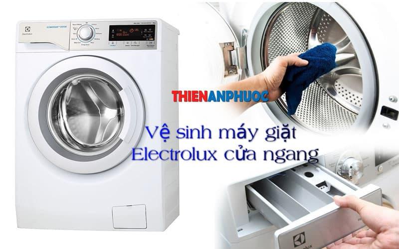 Hướng dẫn cách vệ sinh máy giặt Electrolux Cửa Ngang uy tín chất lượng