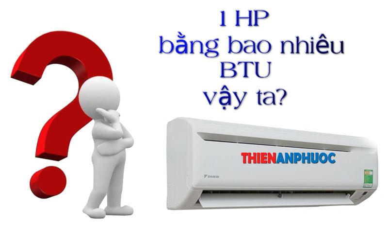 Máy lạnh 1HP (ngựa) bằng bao nhiêu BTU | Quy đổi đơn vị công suất