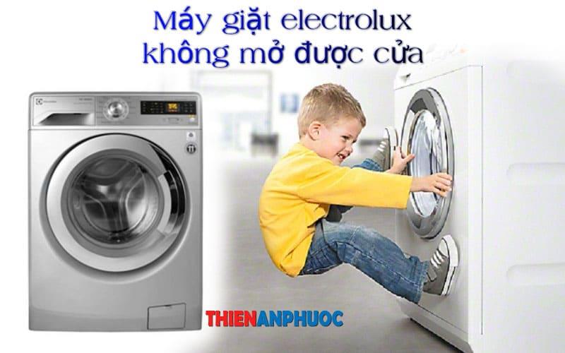Cách sửa máy giặt Electrolux không mở được cửa đơn giản nhất