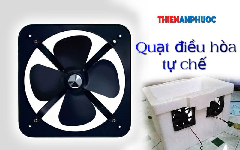 Cách làm quạt hơi nước giảm nóng tại nhà hiệu quả nhất