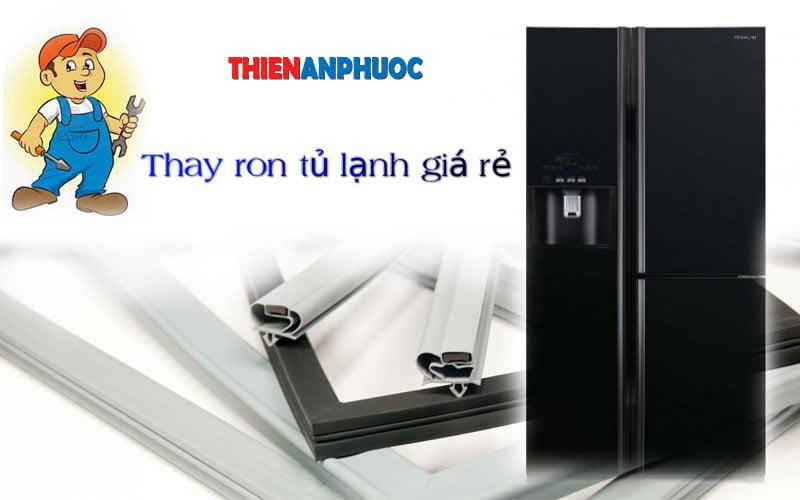 Bán gioăng cao su gắn cửa tủ lạnh | Thay ron tủ lạnh giá rẻ tại TPHCM