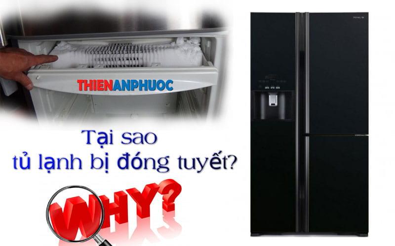 Khắc phục hiện tượng tủ lạnh bị đóng tuyết ngăn đá
