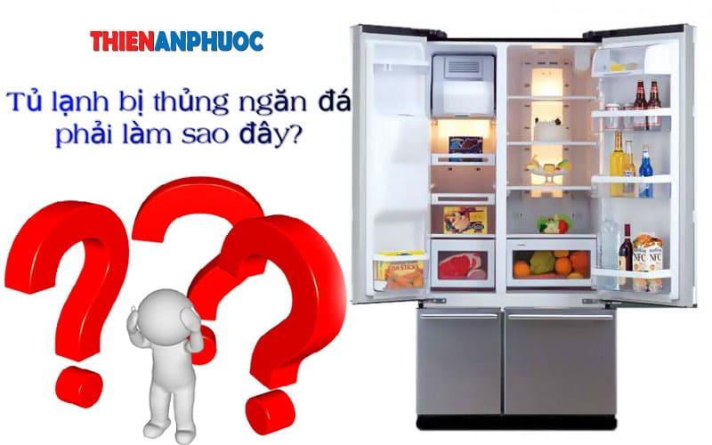 Nguyên nhân tủ lạnh bị thủng ngăn đá