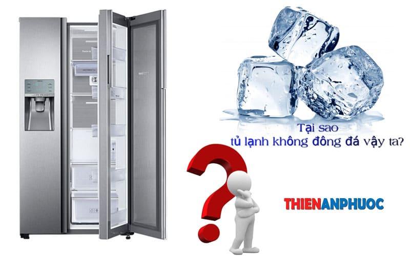 Nguyên nhân tủ lạnh không đông đá? Cách sửa tủ lạnh không đông đá