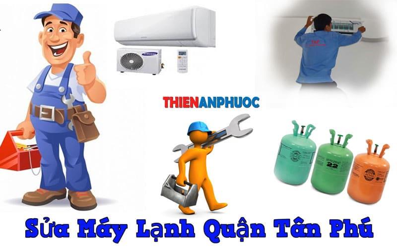 Dịch vụ sửa máy lạnh quận Tân phú uy tín chất lượng tại TPHCM