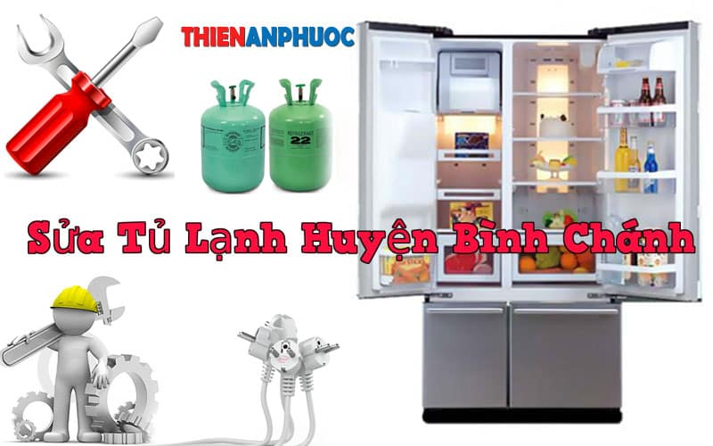 Dịch vụ sửa tủ lạnh huyện Bình Chánh chất lượng tại TPHCM