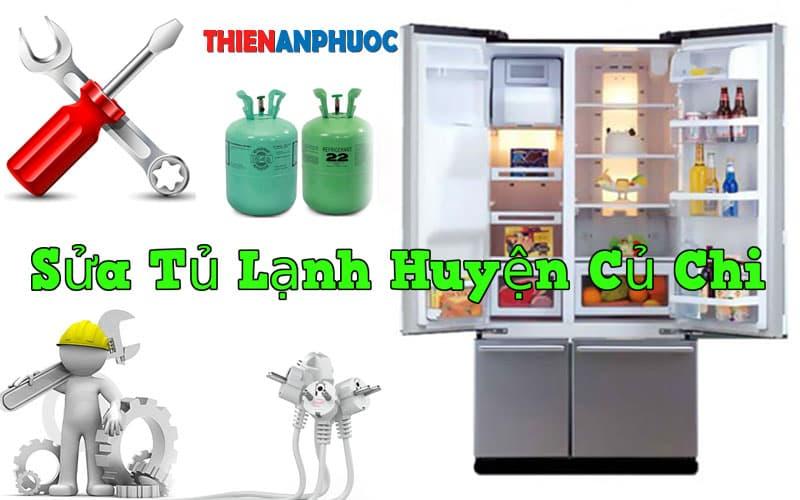 Dịch vụ sửa tủ lạnh Huyện Củ Chi