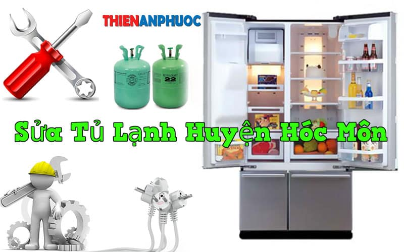Dịch vụ sửa tủ lạnh huyện Hóc Môn giá rẻ hàng đầu TPHCM
