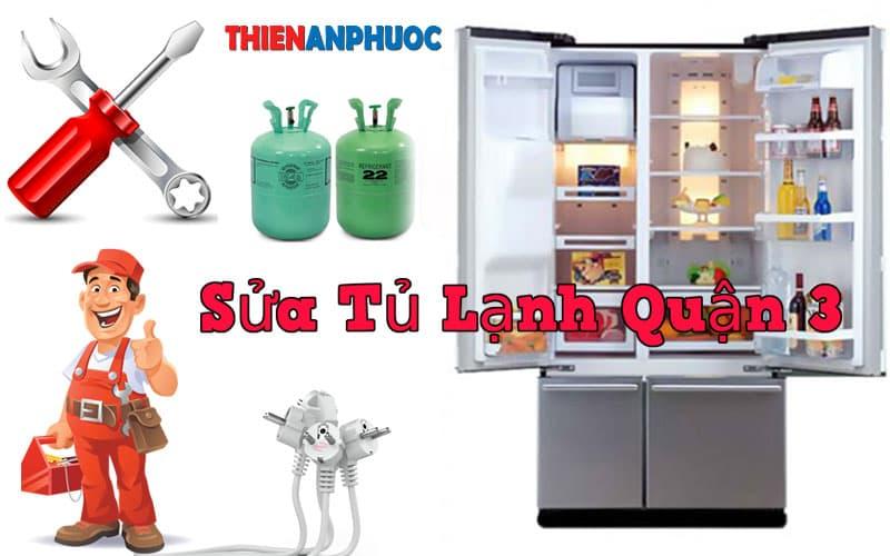 Dịch vụ sửa tủ lạnh Quận 3 chất lượng giá rẻ tại TPHCM