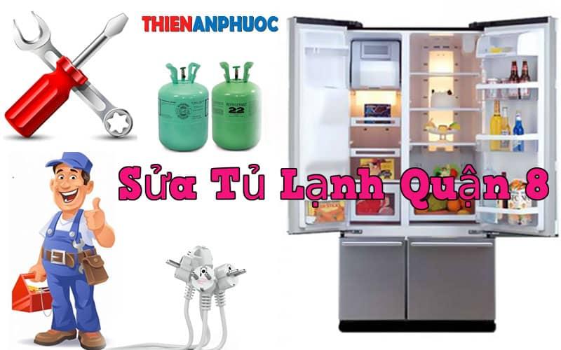 Dịch vụ sửa tủ lạnh Quận 8 giá rẻ uy tín chất lượng tại TPHCM