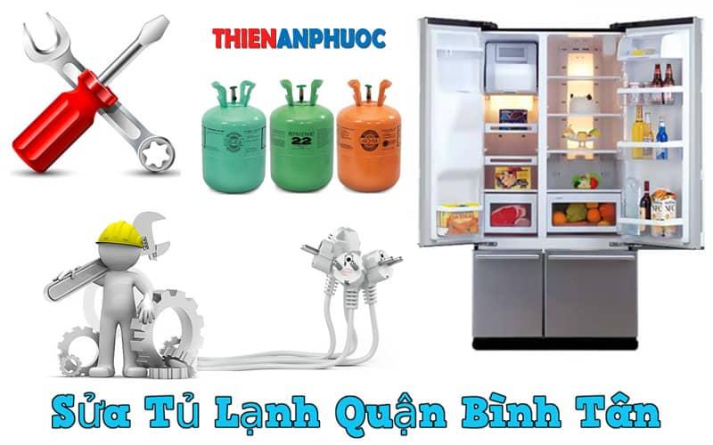 Dịch vụ sửa tủ lạnh quận Bình Tân giá rẻ hàng đầu TPHCM