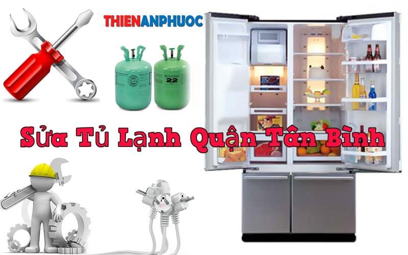 Dịch vụ sửa tủ lạnh Quận Tân Bình