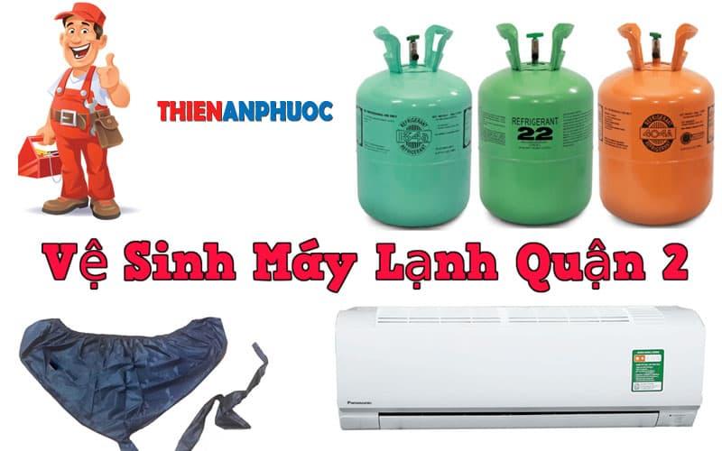 Dịch vụ vệ sinh máy lạnh quận 2 chất lượng hàng đầu TPHCM