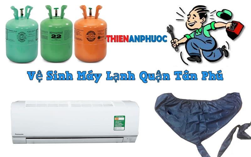 Dịch vụ vệ sinh máy lạnh quận Tân Phú uy tín chất lượng TPHCM