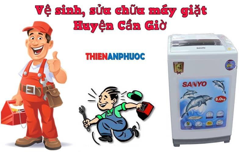 Dịch vụ vệ sinh, sửa chữa máy giặt huyện Cần Giờ TPHCM