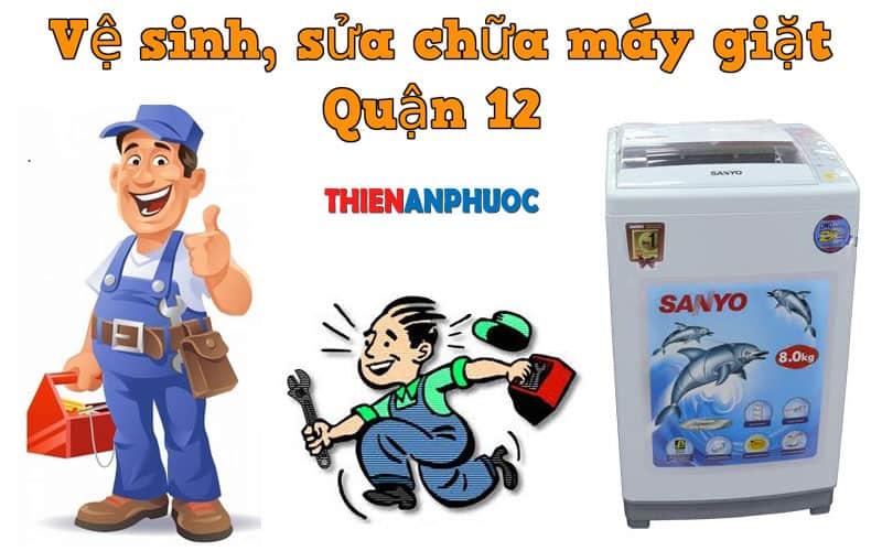 Dịch vụ vệ sinh, sửa chữa máy giặt Quận 12 TPHCM