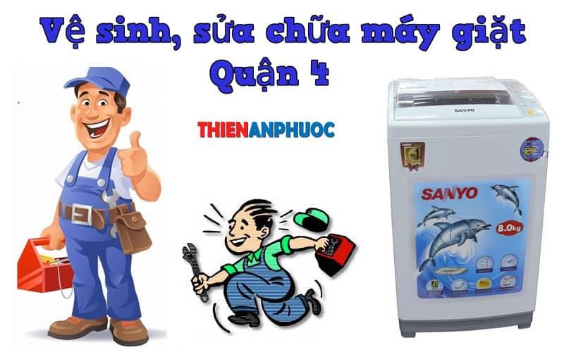 Dịch vụ vệ sinh, sửa chữa máy giặt Quận 4 TPHCM