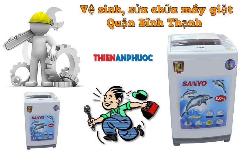 Dịch vụ vệ sinh sửa chữa máy giặt Quận Bình Thạnh