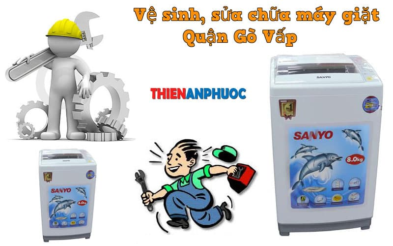 Dịch vụ vệ sinh, sửa chữa máy giặt quận Gò Vấp TPHCM