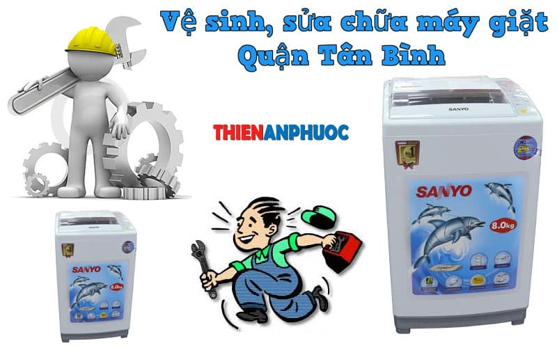 Dịch vụ vệ sinh, sửa chữa máy giặt quận Tân Bình TPHCM
