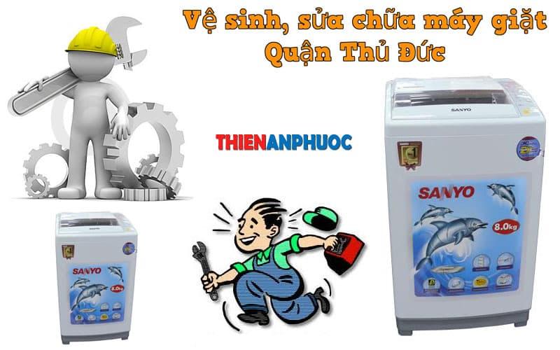 Dịch vụ vệ sinh, sửa chữa máy giặt quận Thủ Đức TPHCM