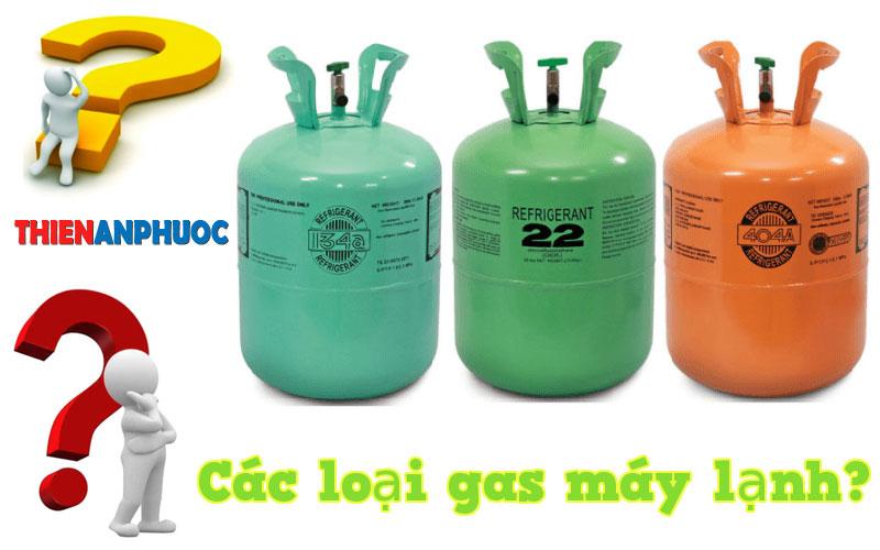 Gas máy lạnh là gì? Các loại gas máy điều hòa thường dùng hiện nay