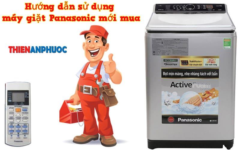 Cách sử dụng máy giặt Panasonic mới mua tại nhà đạt hiệu quả cao