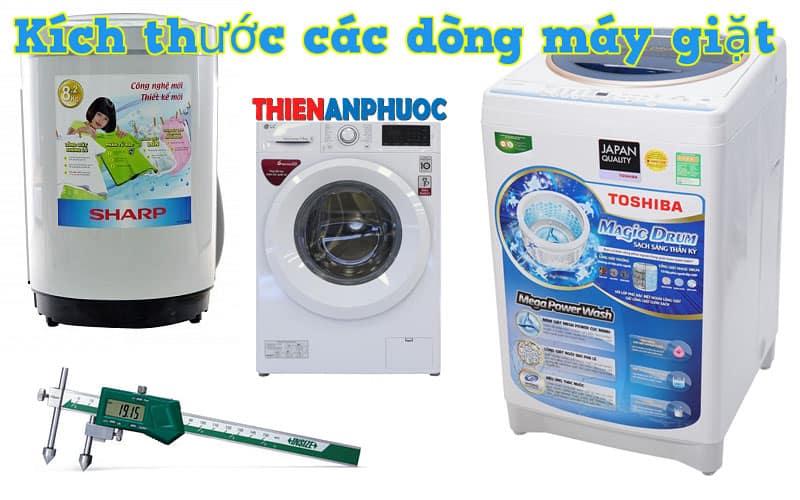 Kích thước các dòng máy giặt hiện có trên thị trường TPHCM