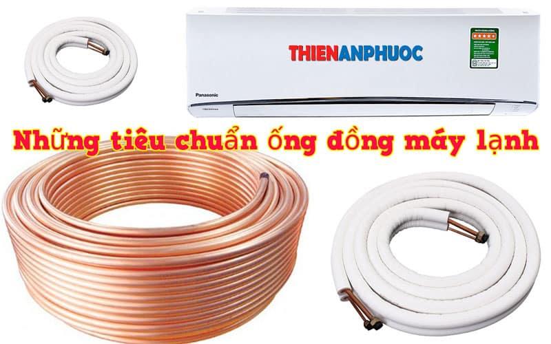 Tổng hợp những tiêu chuẩn ống đồng điều hòa trong lắp đặt máy lạnh